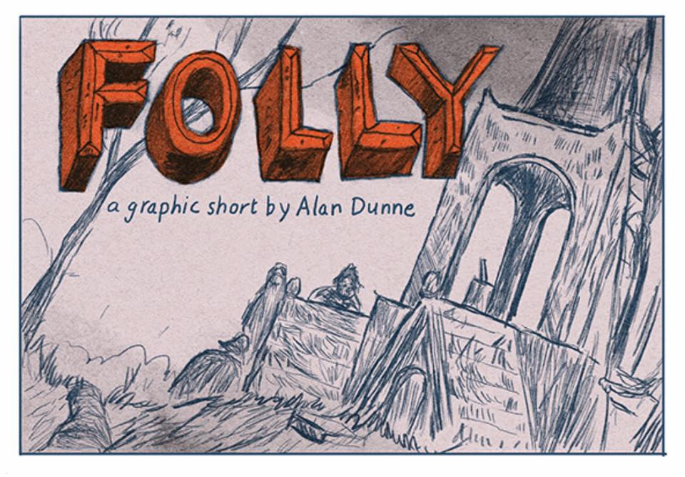 Alan Dunne's Folly Available Online For Free